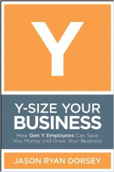 How Gen Y Employees Can Save You Money and Grow Your Business
