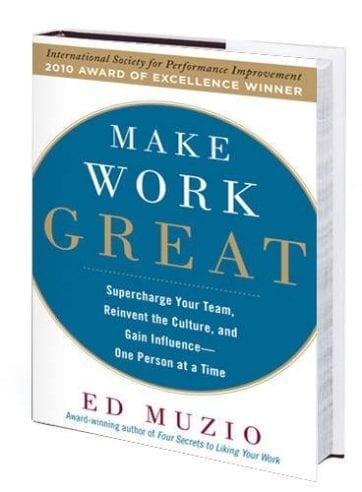 Make Work Great