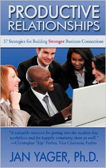 Productive Relationships: 57 Strategies for Building Stronger Business Connections
