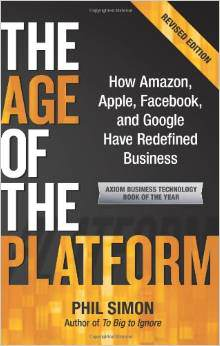 The Age of the Platform: How Amazon, Apple, Facebook, and Google Redefined Business
