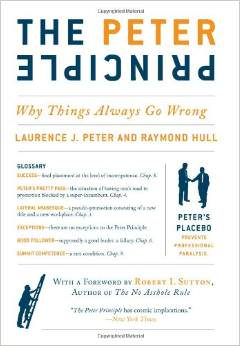 The Peter Principle: Why Things Always Go Wrong