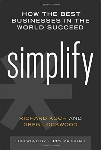 simplify - how the best businesses in the world succeed