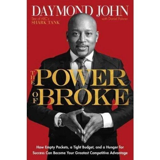 Daymond John: The Power of Broke